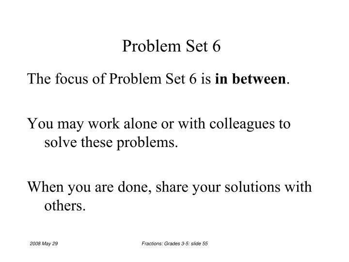 Problem Set 6