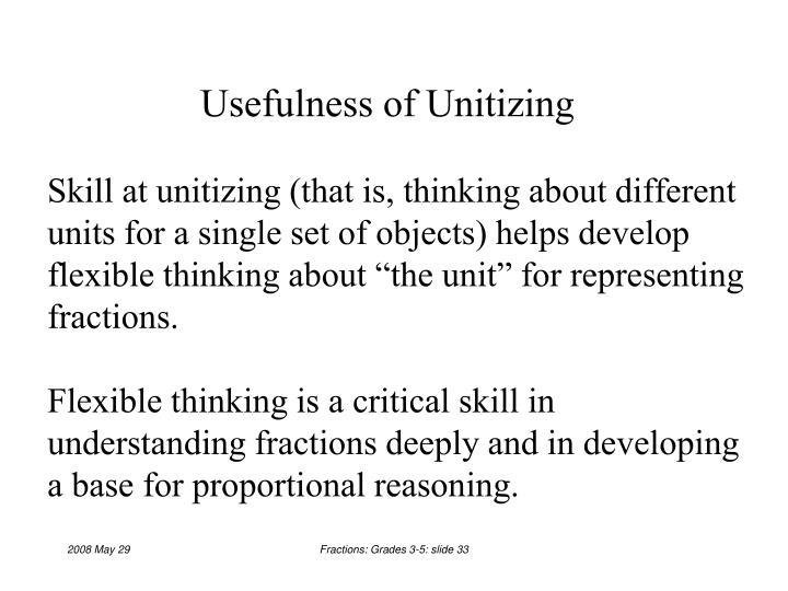 Usefulness of Unitizing