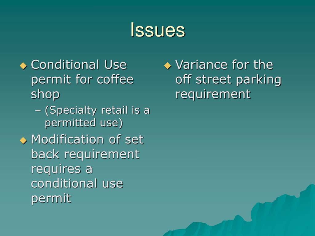 Conditional Use permit for coffee shop