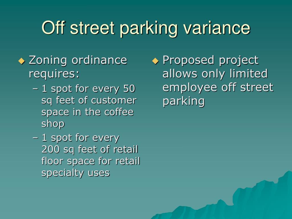 Zoning ordinance requires: