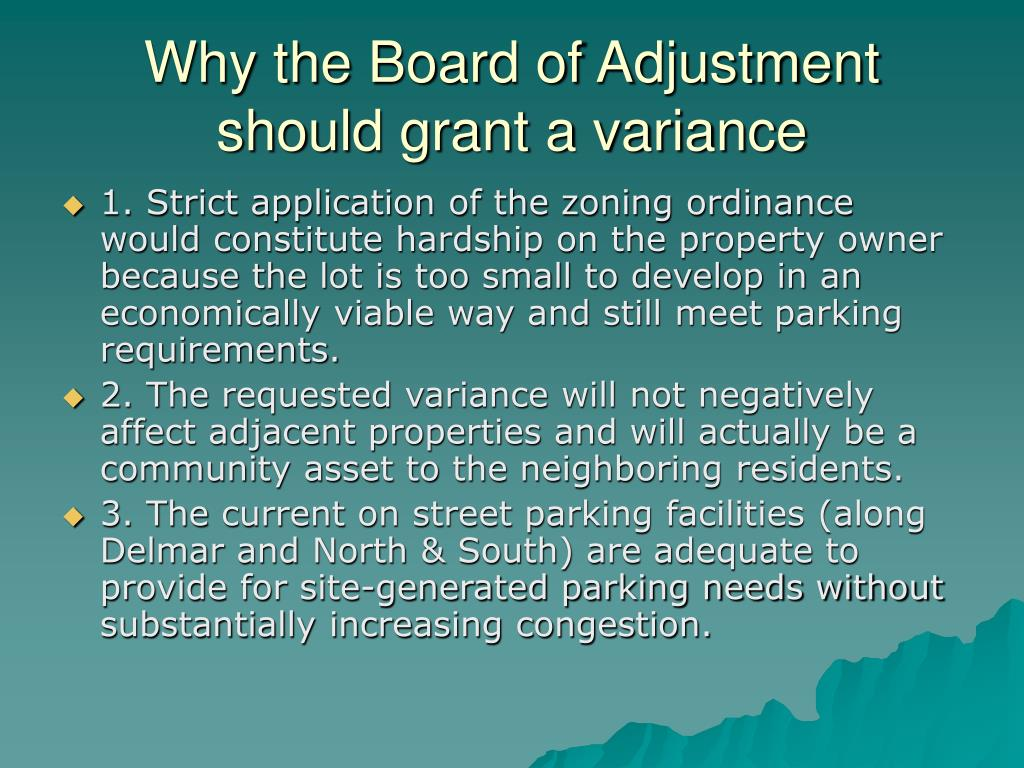 Why the Board of Adjustment should grant a variance