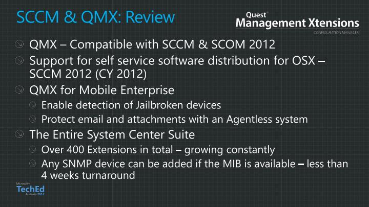 SCCM & QMX: Review