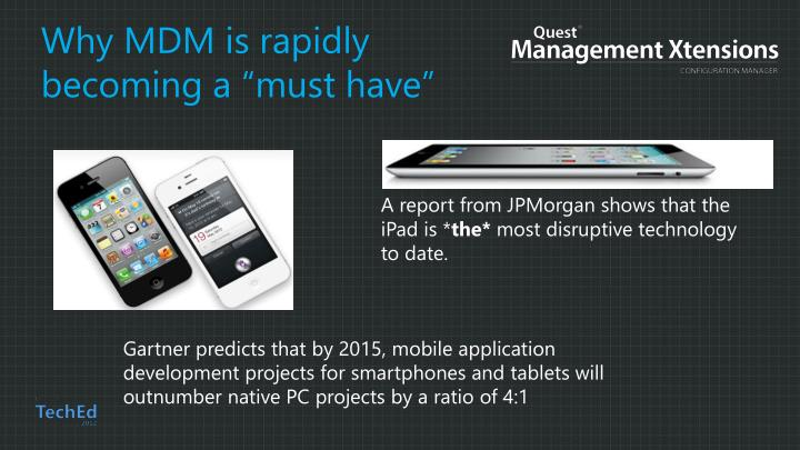 "Why MDM is rapidly becoming a ""must have"""