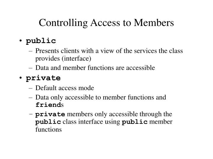 Controlling Access to Members