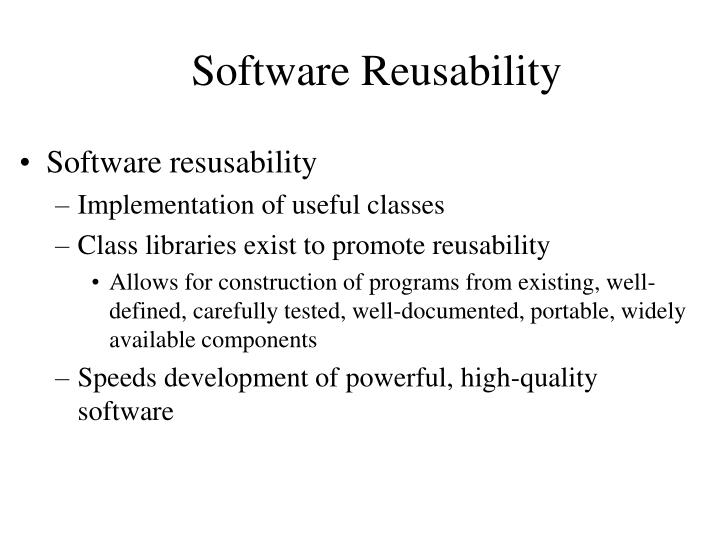 Software Reusability