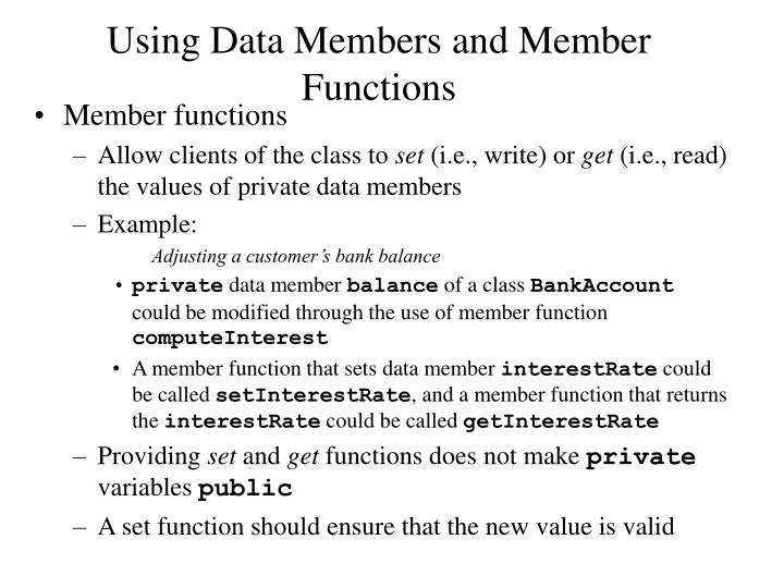 Using Data Members and Member Functions