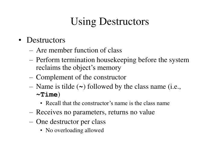 Using Destructors