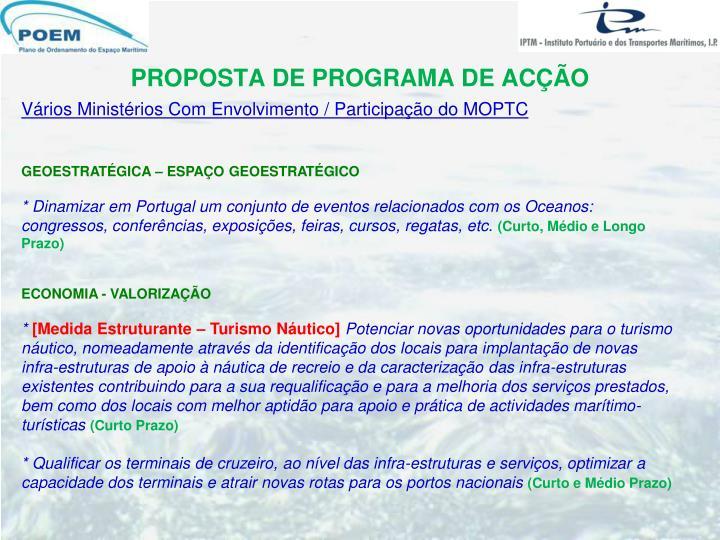 Vários Ministérios Com Envolvimento / Participação do MOPTC