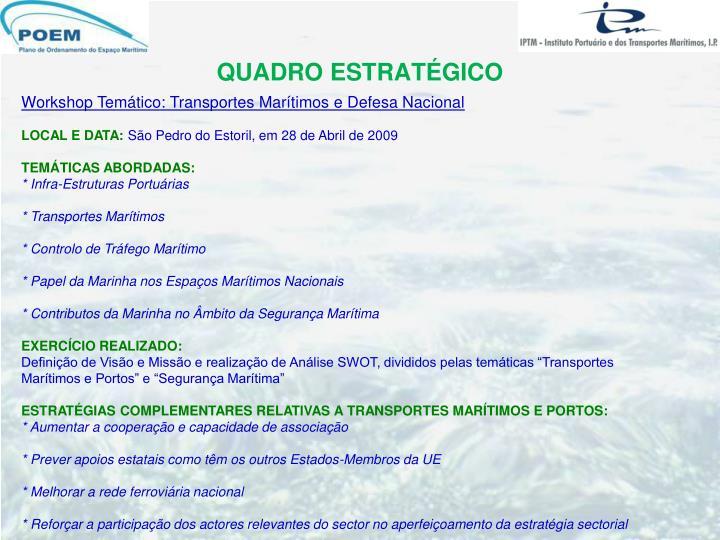 Workshop Temático: Transportes Marítimos e Defesa Nacional