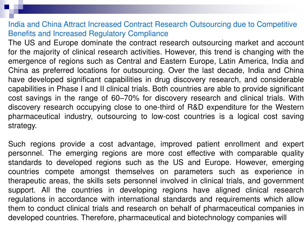 India and China Attract Increased Contract Research Outsourcing due to Competitive Benefits and Increased Regulatory Compliance