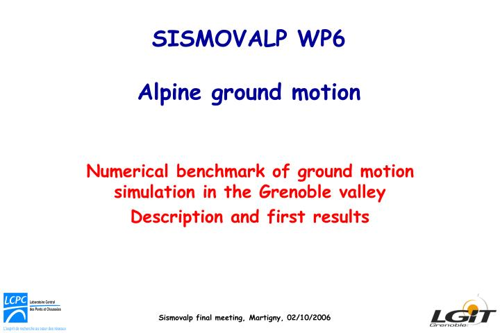 Sismovalp wp6 alpine ground motion