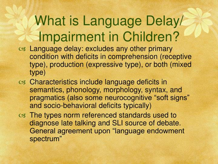 What is language delay impairment in children