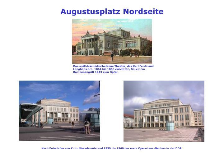 Augustusplatz Nordseite
