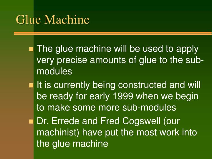 Glue Machine