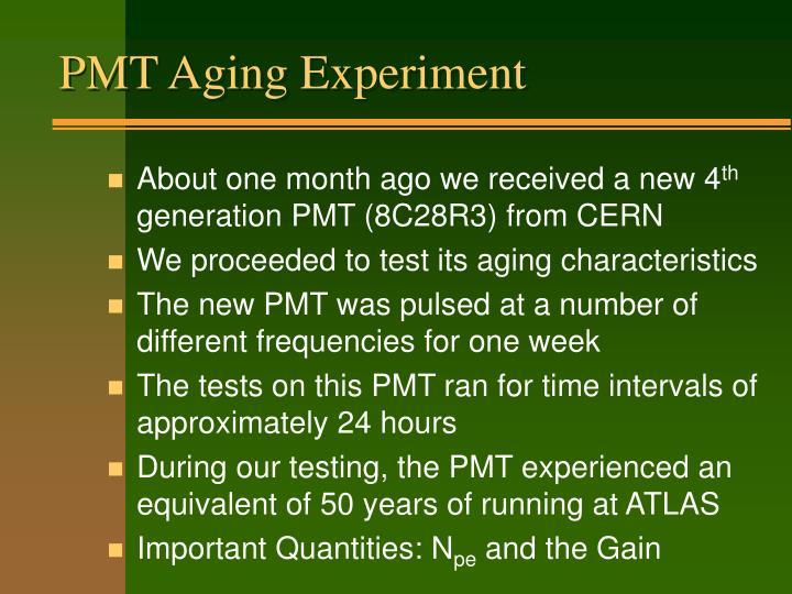 PMT Aging Experiment
