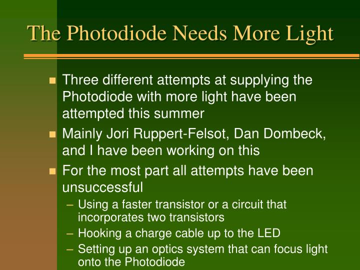 The Photodiode Needs More Light