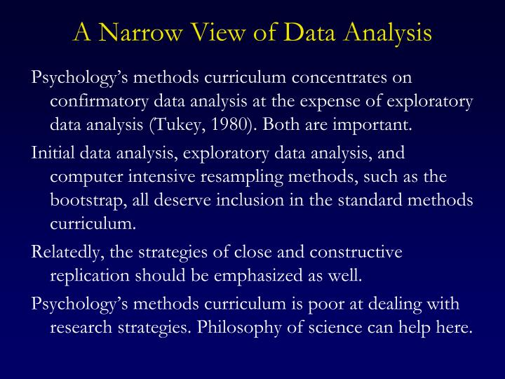 A Narrow View of Data Analysis