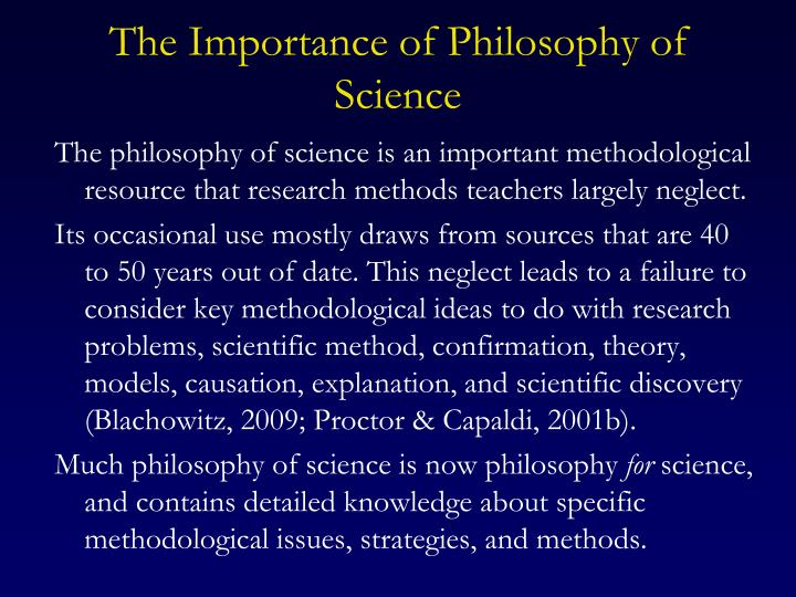 The Importance of Philosophy of Science