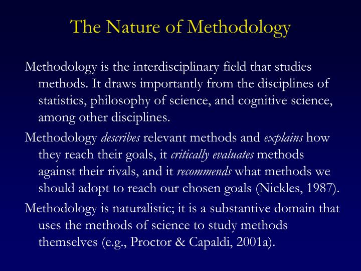 The Nature of Methodology