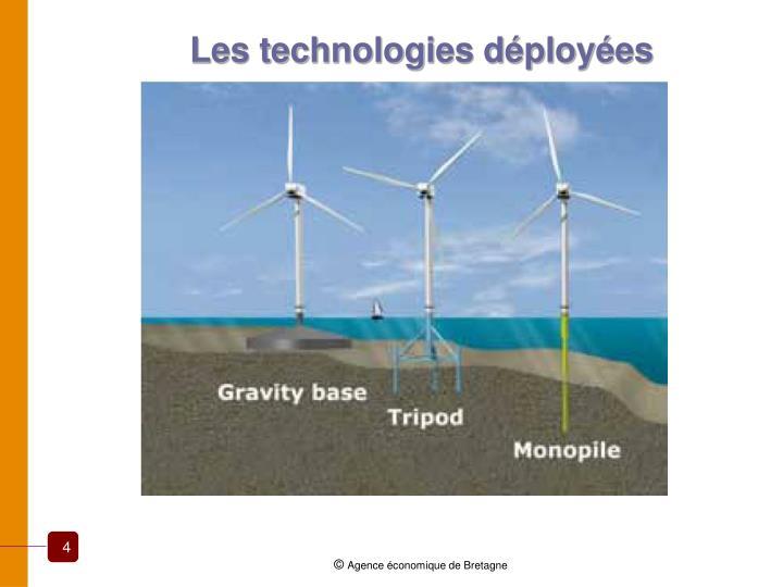Les technologies déployées