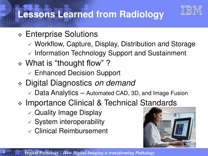 Lessons Learned from Radiology