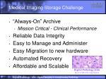 medical imaging storage challenge