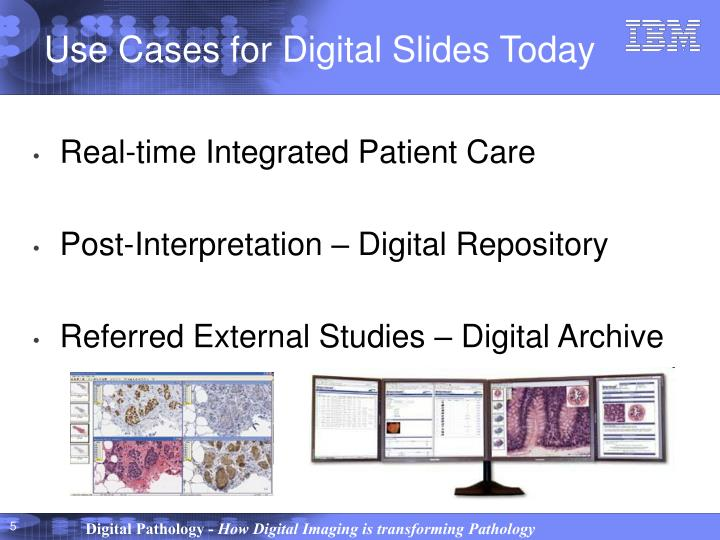 Use Cases for Digital Slides Today