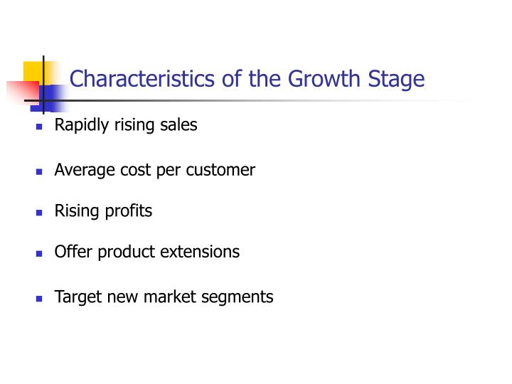 Characteristics of the Growth Stage