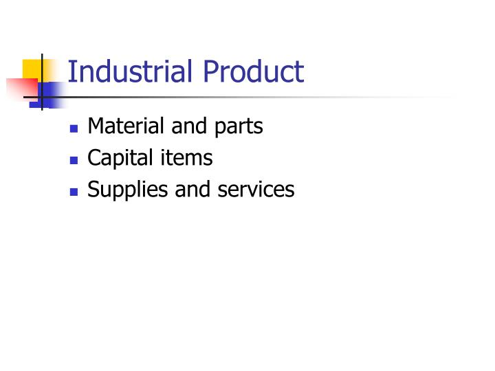 Industrial Product