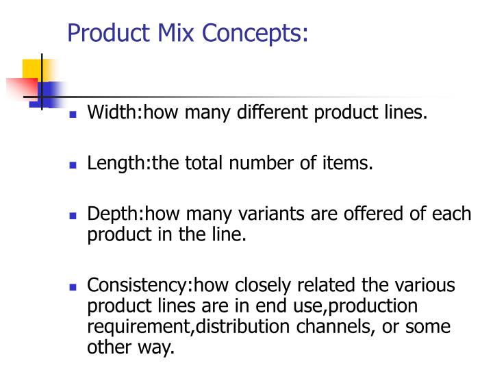 Product Mix Concepts: