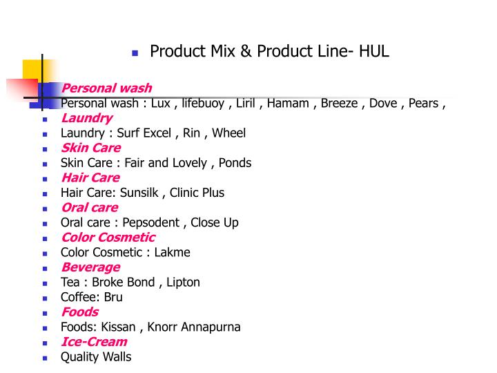 Product Mix & Product Line- HUL