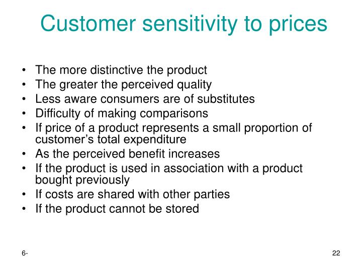 Customer sensitivity to prices