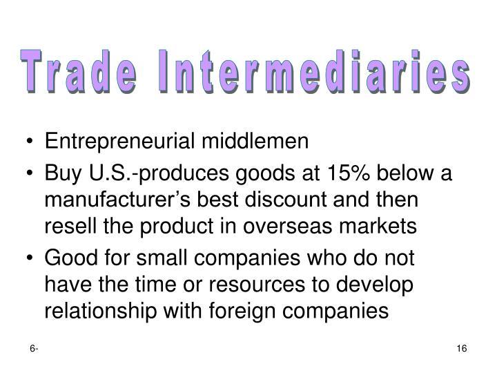 Entrepreneurial middlemen