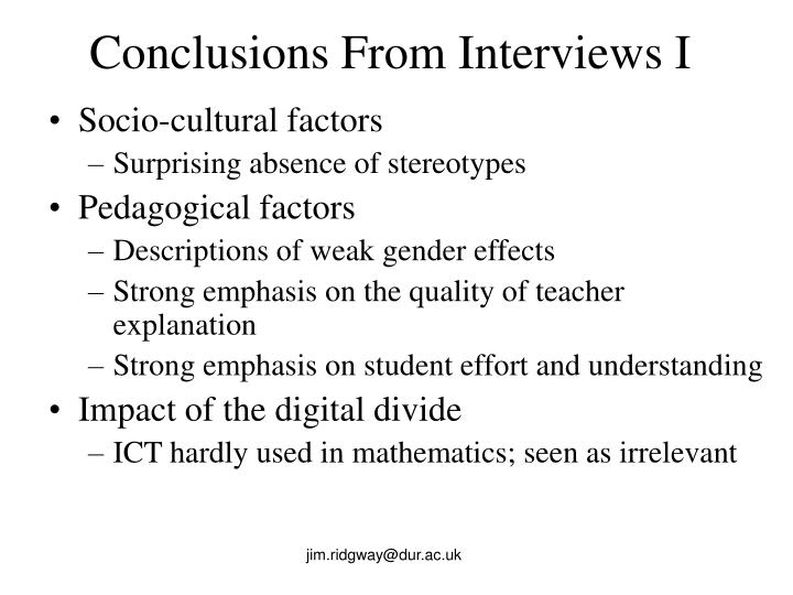 Conclusions From Interviews I