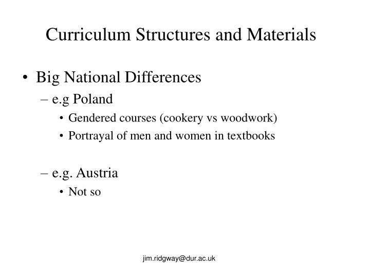 Curriculum Structures and Materials