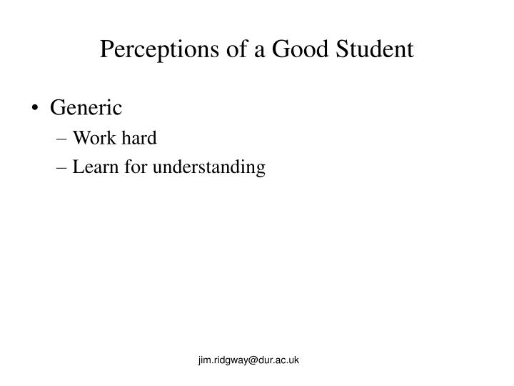 Perceptions of a Good Student