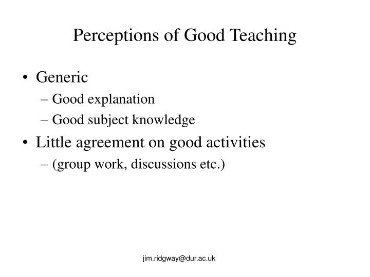 Perceptions of Good Teaching