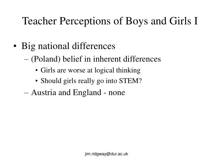 Teacher Perceptions of Boys and Girls I