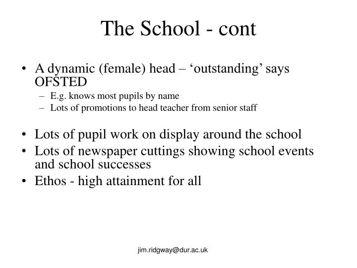 The School - cont