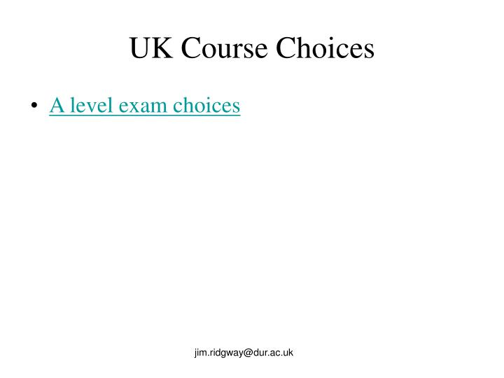 UK Course Choices