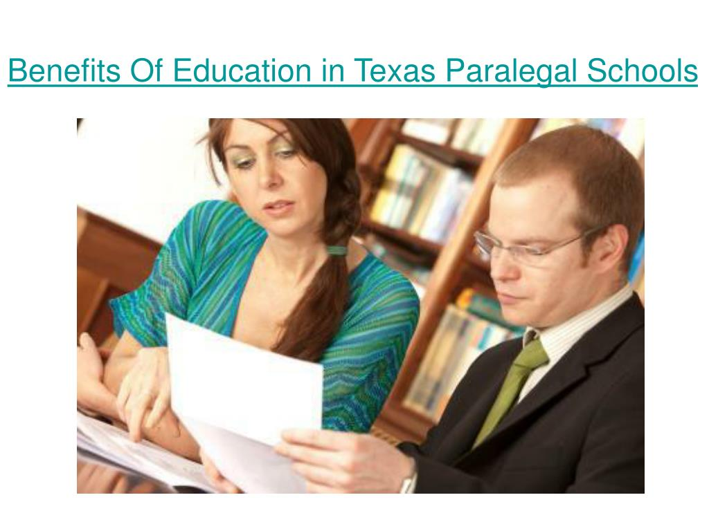 Benefits Of Education in Texas Paralegal Schools