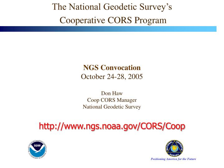 The national geodetic survey s cooperative cors program