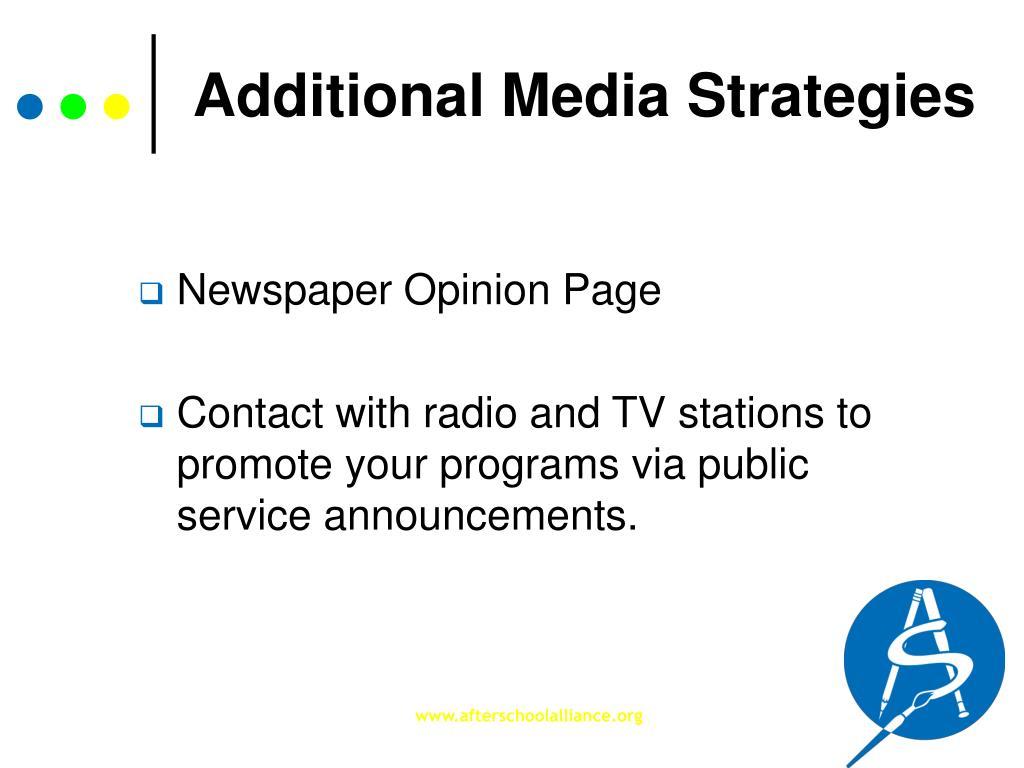 Additional Media Strategies
