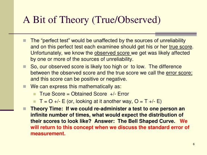 A Bit of Theory (True/Observed)