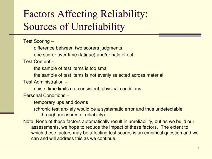 Factors Affecting Reliability: