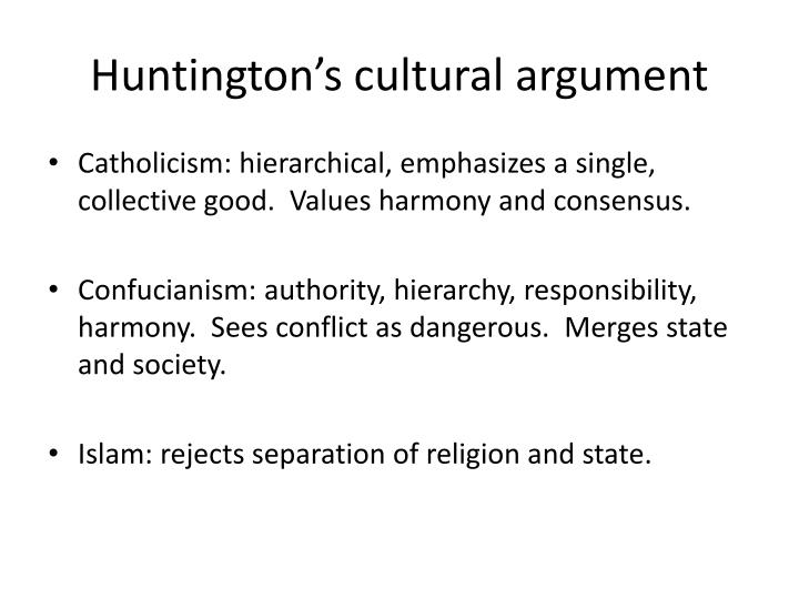 Huntington's cultural argument