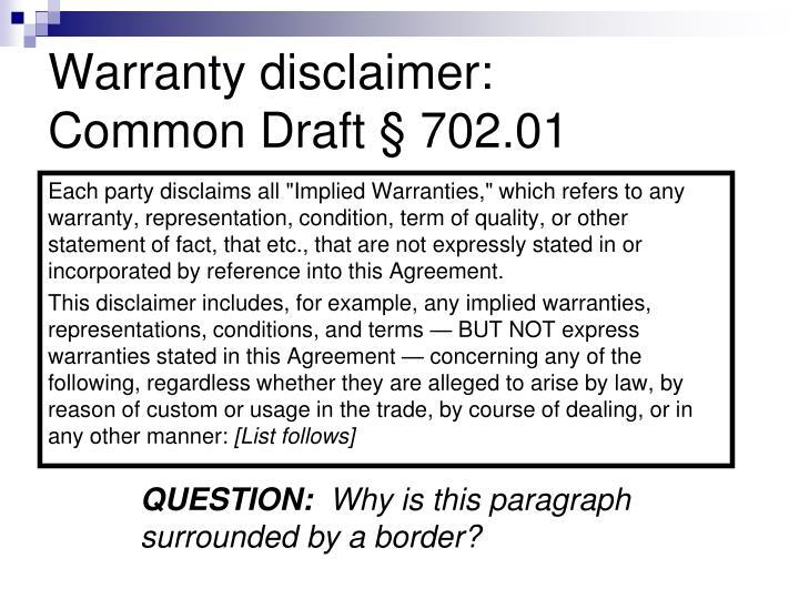 Warranty disclaimer:
