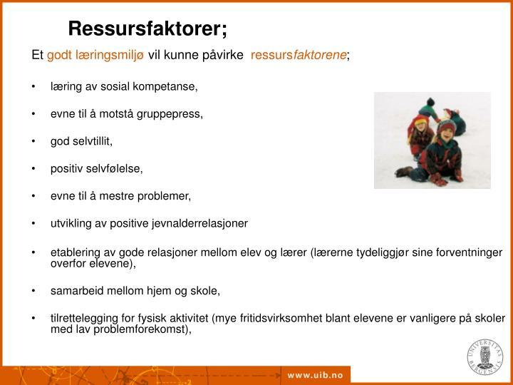 Ressursfaktorer;