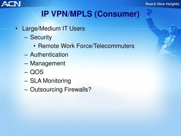 IP VPN/MPLS (Consumer)