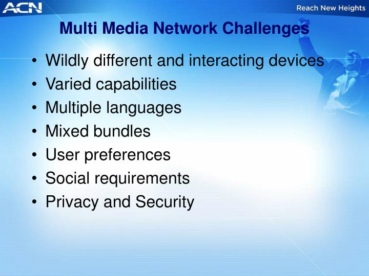 Multi Media Network Challenges